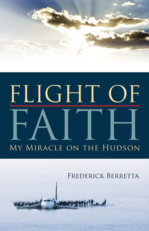 Flight of Faith: My Miracle on the Hudson